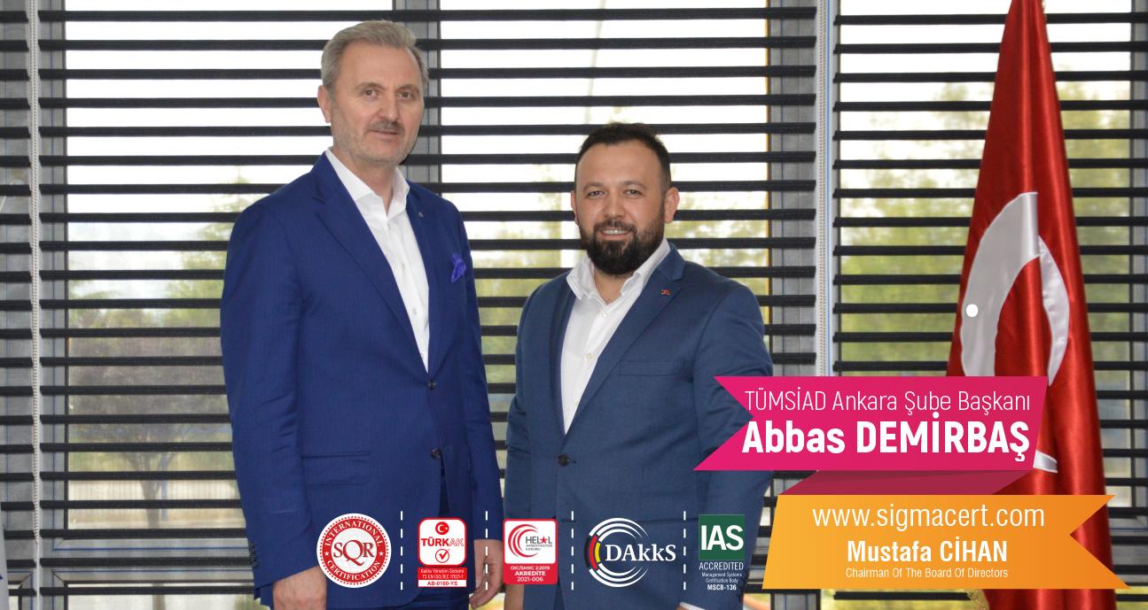 TÜMSİAD Ankara Şube Başkanı – Abbas DEMİRBAŞ